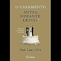 O casamento: antes, durante, depois (Portuguese Edition)