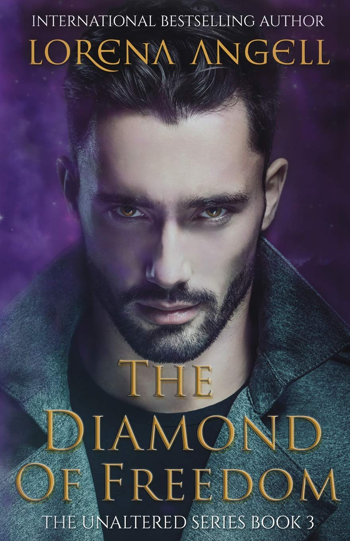The Diamond of Freedom (The Unaltered) (Volume 3) pdf epub