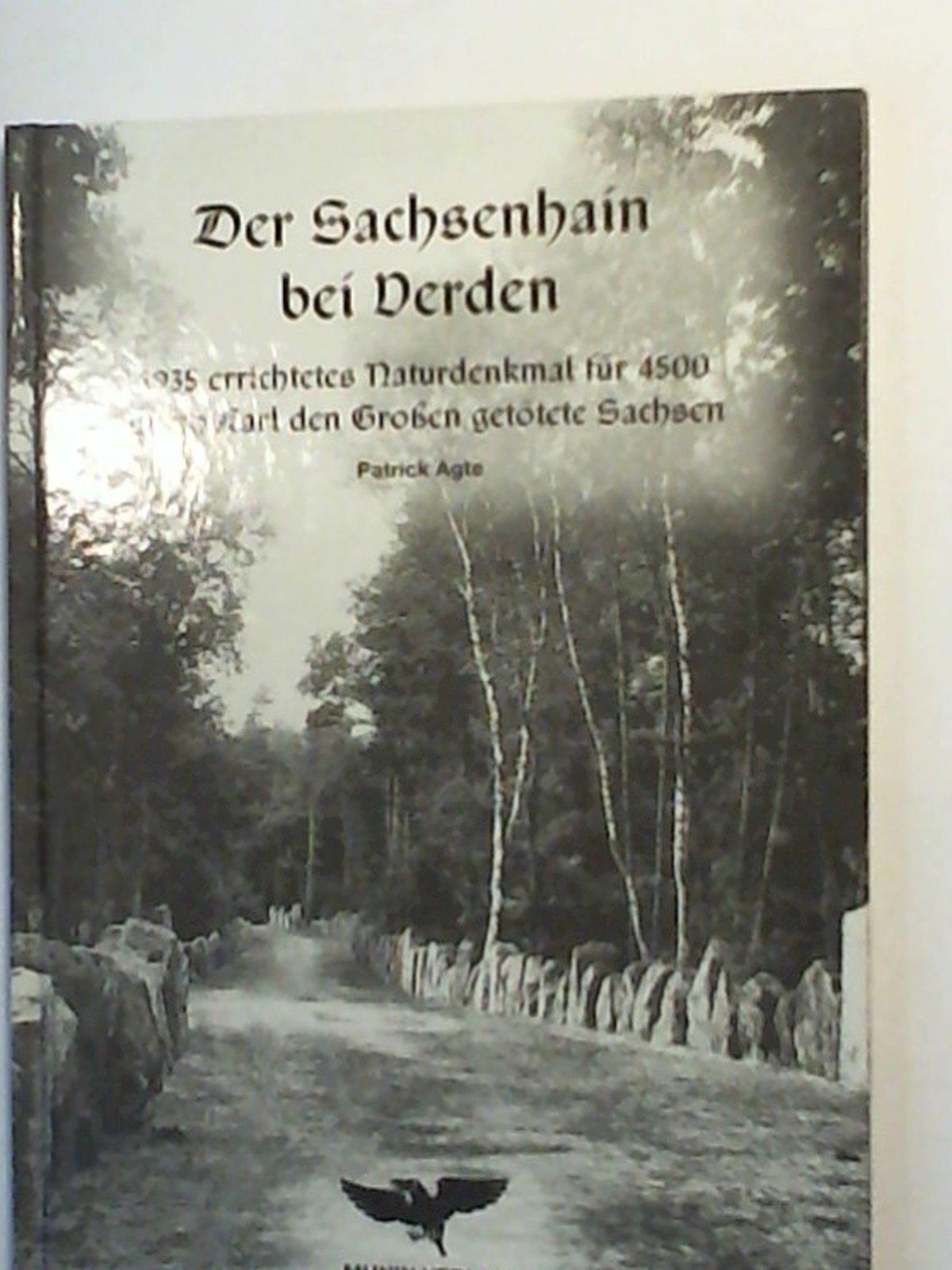 Der Sachsenhain bei Verden - Ahnenerbe: 1935 errichtetes Naturdenkmal für 4500 durch Karl den Großen getötete Sachsen