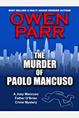 The Murder of Paolo Mancuso: A Joey Mancuso, Father O'Brian Crime Mysteries Book 5 (Joey Mancuso, Father O'Brian Crime Mystery) Kindle Edition