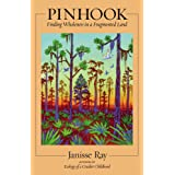 Pinhook: Finding Wholeness in a Fragmented Land