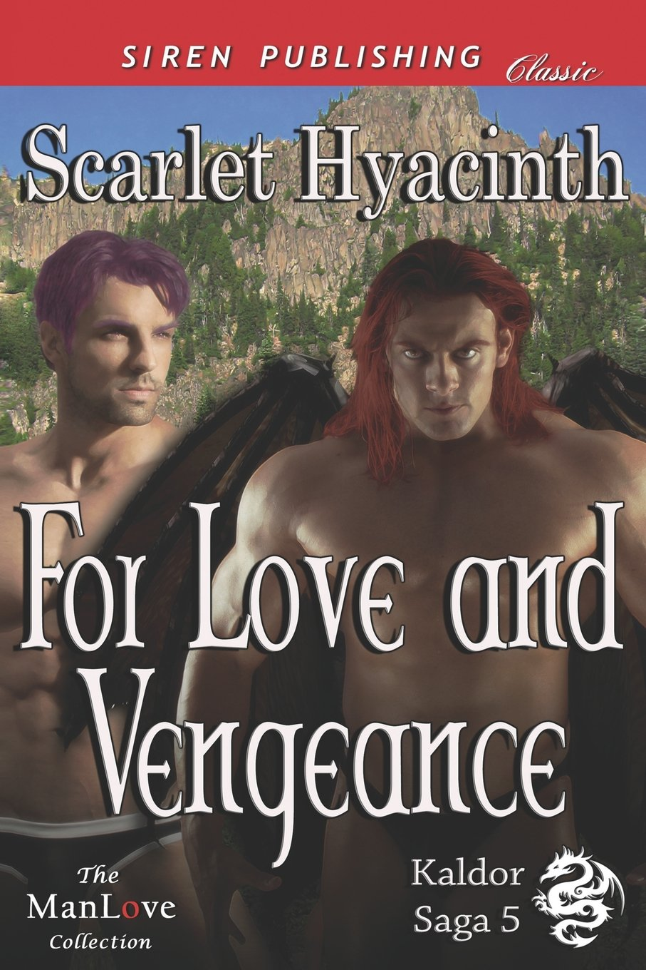Read Online For Love and Vengeance [Kaldor Saga 5] (Siren Publishing Classic Manlove) (Kaldor Saga, Siren Publishing Classic Manlove) PDF