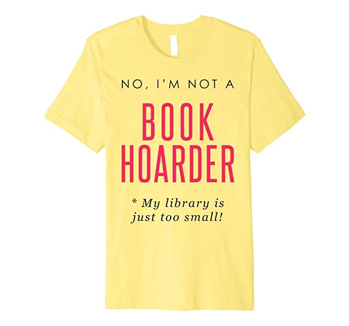 amazon com gifts for bookworms book hoarder t shirt pink clothing