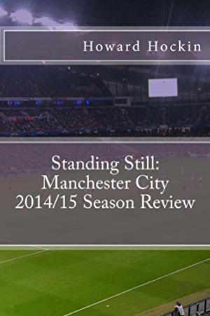 Standing Still: Manchester City 2014/15 Season Review