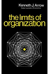 The Limits of Organization (Fels Lectures on Public Policy Analysis) Paperback