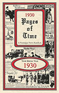 1930 PAGES OF TIME CELEBRATION KARDLET: 90th Gift - Birthdays, Anniversaries, Reunions, Homecomings, Client & Corporate Gifts (PT1930)