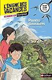 Planète dinosaures - Cahier de vacances
