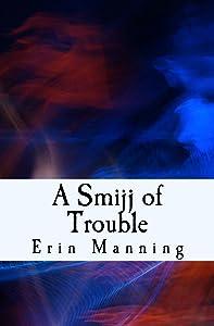 A Smijj of Trouble (Tales of Telmaja Book 6)