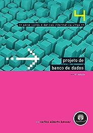 Projeto de Banco de Dados: Volume 4