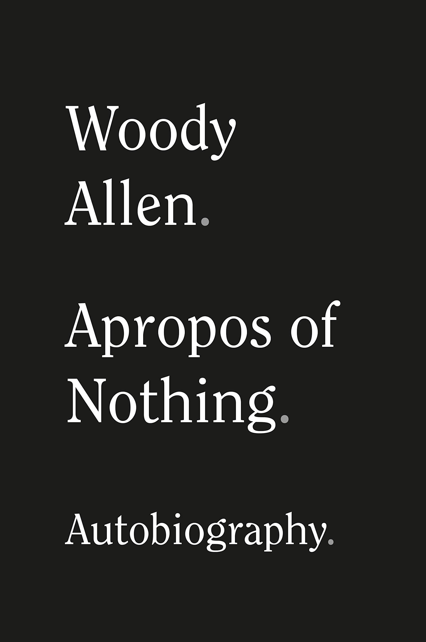 APROPOS OF NOTHING: Amazon.es: Allen, Woody: Libros en idiomas ...
