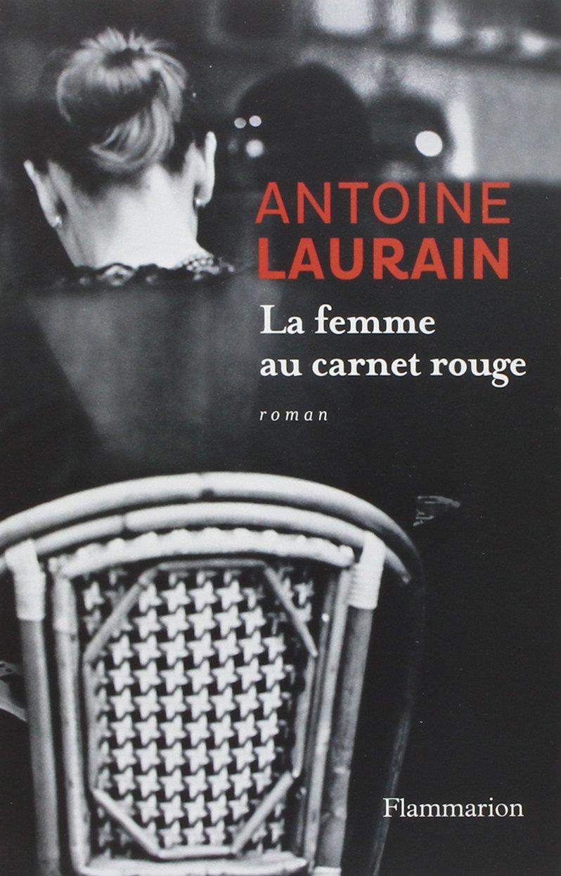 https://ploufquilit.blogspot.com/2017/03/la-femme-au-carnet-rouge-antoine-laurain.html