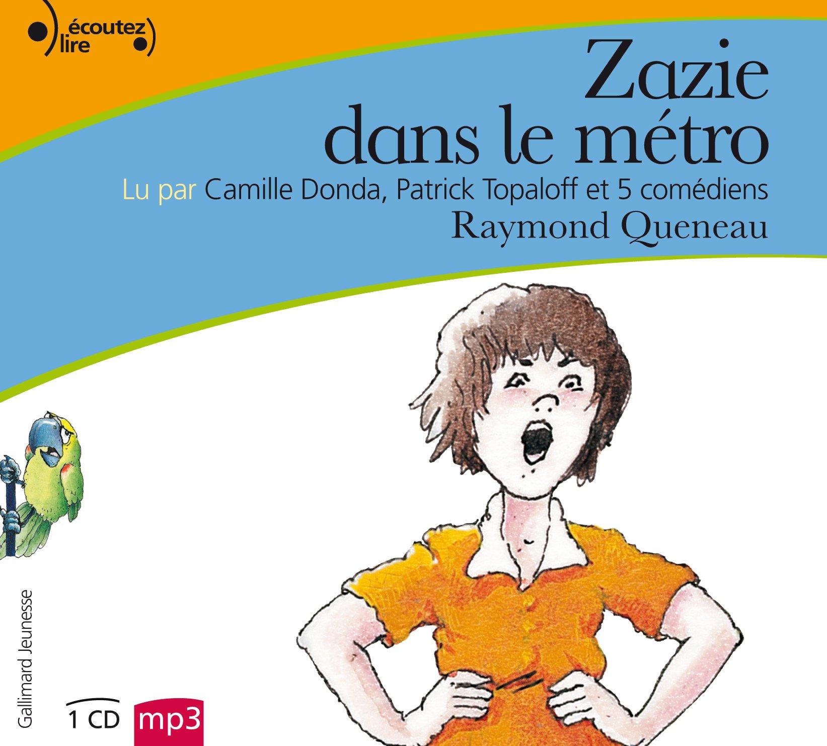 Read Online Zazie dans le métro, 1 Audio-CD. Zazie in der Metro, französische Version (French Edition) pdf epub
