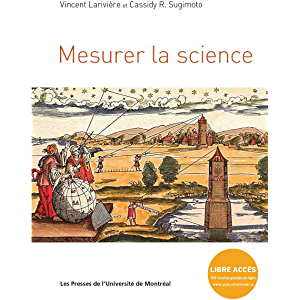 Mesurer la science (French Edition)