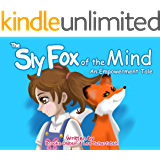 The Sly Fox of the Mind: An Empowerment Tale