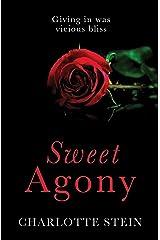 Sweet Agony Kindle Edition