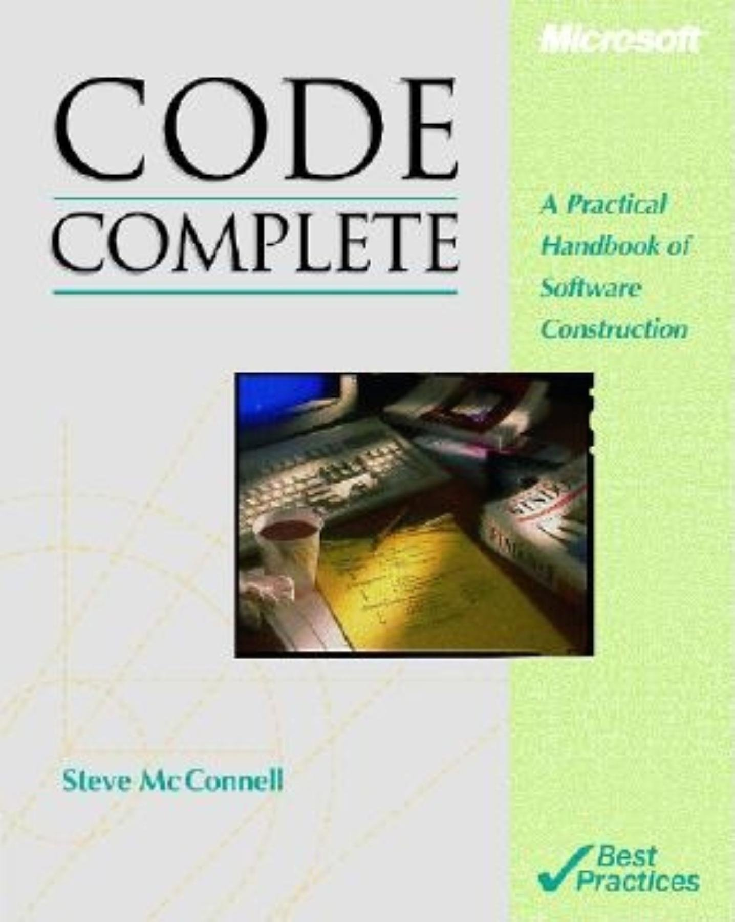 Code Complete: A Practical Handbook of Software Construction: Amazon.co.uk:  Steven C. McConnell: 9781556154843: Books