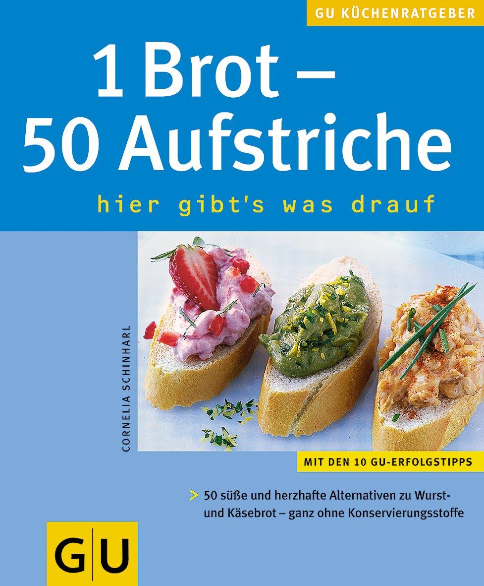 1 Brot   50 Aufstriche . KüchenRatgeber Neu