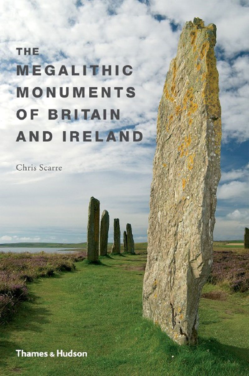 Megalithic Monuments of Britain and Ireland: Chris Scarre: 9780500286661:  Amazon.com: Books