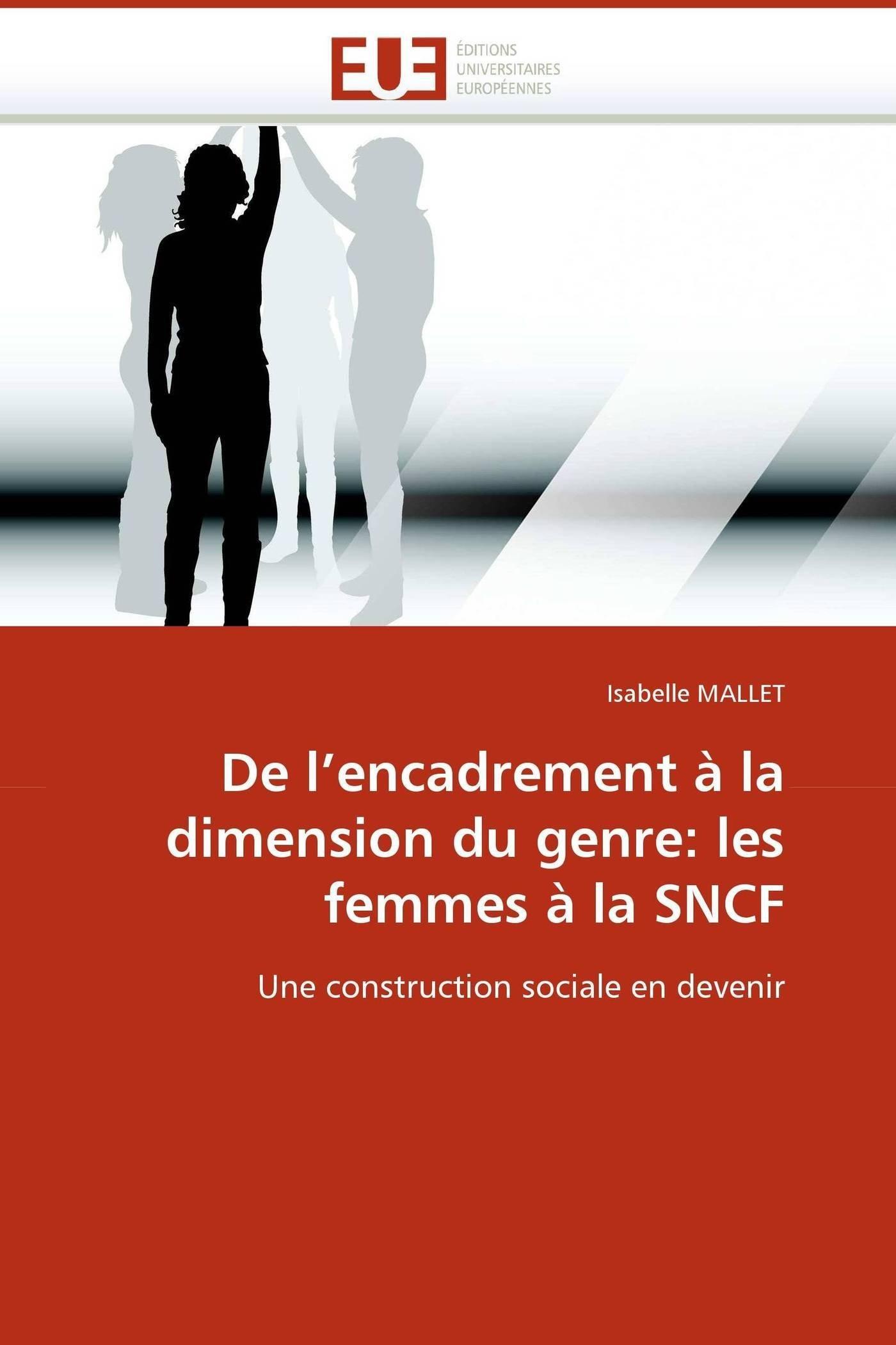 de-l-encadrement--la-dimension-du-genre-les-femmes--la-sncf-une-construction-sociale-en-devenir-omn-univ-europ