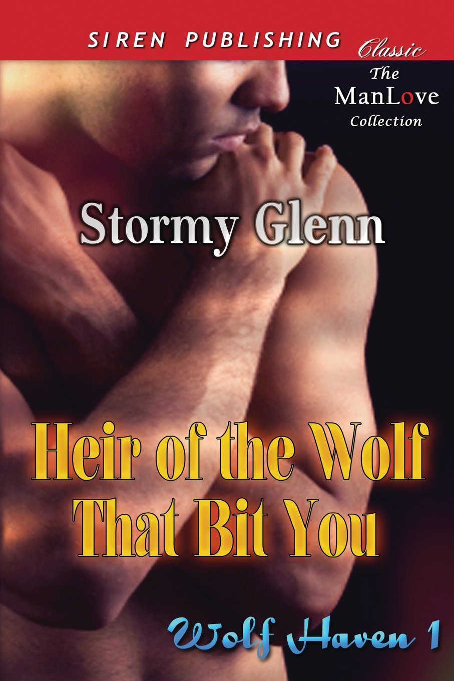 Read Online Heir of the Wolf That Bit You [Wolf Haven 1] (Siren Publishing Classic Manlove) (Man Love Collection) pdf
