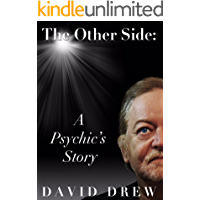 The Other Side: A Psychic's Story