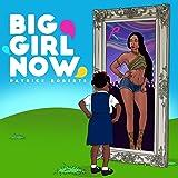 Big Girl Now