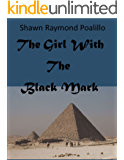 The Girl With The Black Mark (A Special Agent Michael Poe Novel Book 2)