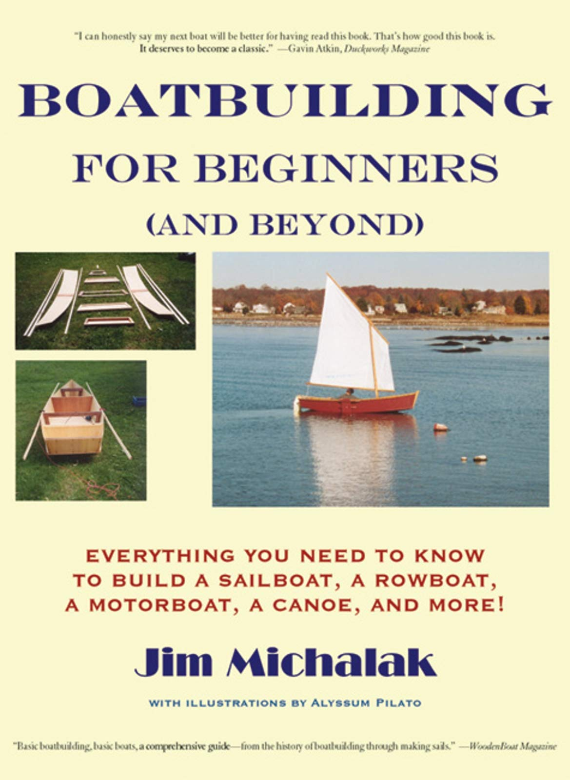 Boatbuilding for Beginners (and Beyond): Everything You Need to Know to Build a Sailboat, a Rowboat, a Motorboat, a Canoe, and More! by Brand: Breakaway Books