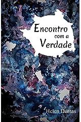 Encontro com a Verdade (Portuguese Edition) Paperback