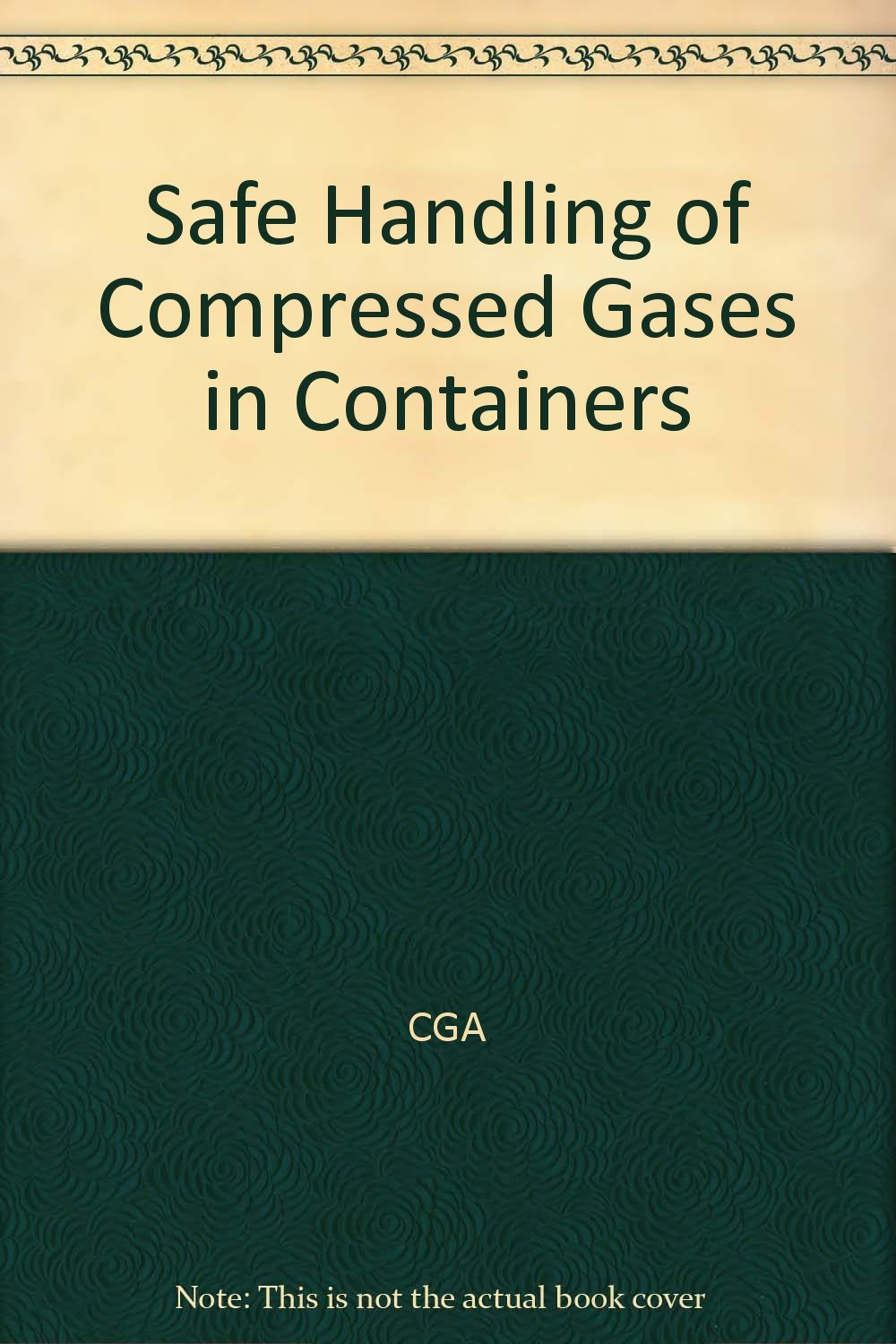 Download Safe Handling of Compressed Gases in Containers pdf epub