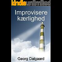 Improvisere kærlighed (Danish Edition)