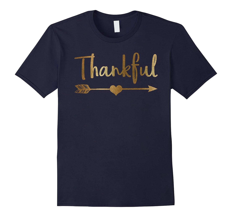 Gold Thankful Shirt Thanksgiving Holiday Shirt-FL