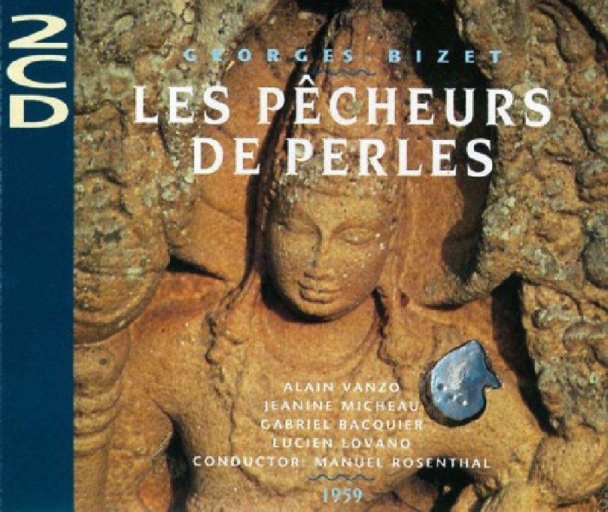 Bizet: Les Pecheurs De Perles by Gala
