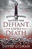 Defiant Unto Death (Master of War)