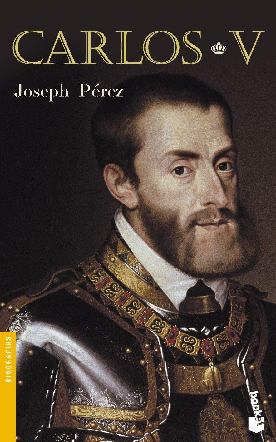 Carlos V (Divulgación): Amazon.es: Pérez, Joseph: Libros
