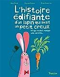 L'histoire édifiante du lapin qui avait un petit creux et qui voulait manger une carotte