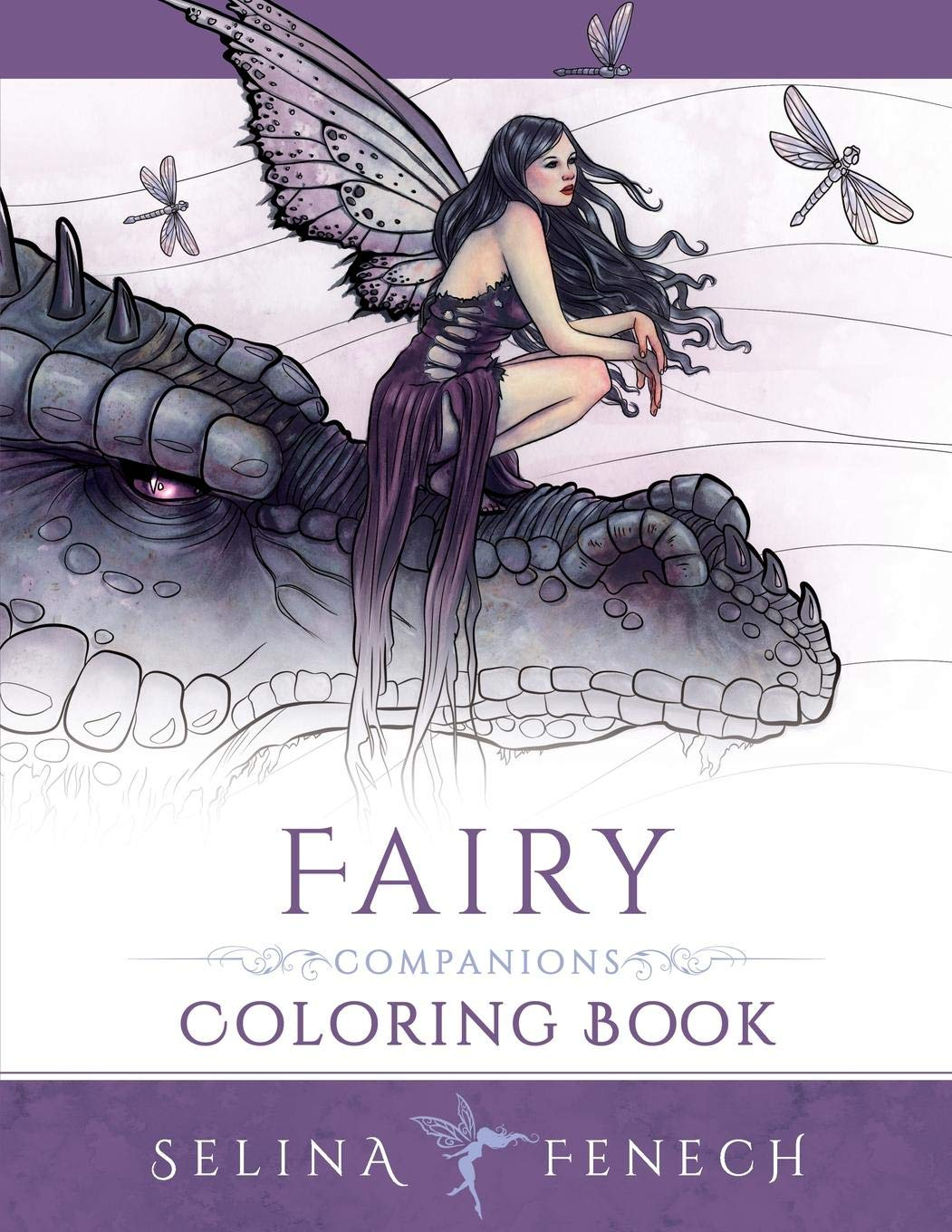 Fairy Companions Coloring Book - Fairy Romance, Dragons and Fairy Pets (Fantasy Art Coloring by Selina, Band 4)