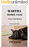 Martha Rookie Angel: Cozy Crime Mystery (A Dingebury Town Mystery Book 4)