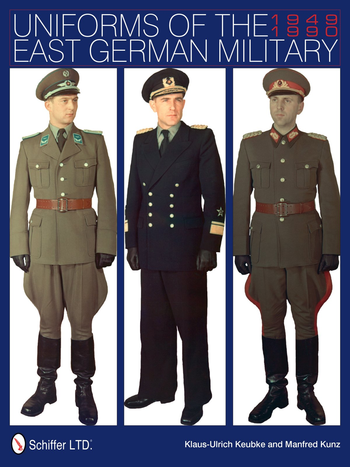 Uniforms of the East German Military: 1949-1990: Klaus