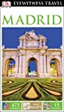 DK Eyewitness Travel Guide: Madrid