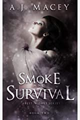 Smoke and Survival (Best Wishes Book 2) Kindle Edition