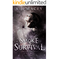 Smoke and Survival (Best Wishes Book 2)