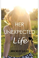 Her Unexpected Life (Treasures of Briarton Book 1) Kindle Edition