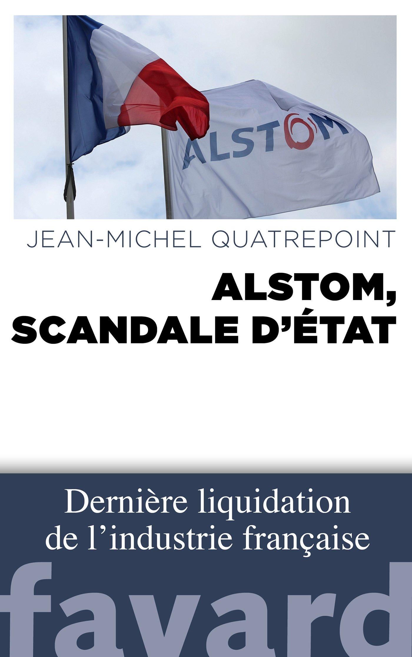 """Résultat de recherche d'images pour """"Alstom, un scandale d'Etat"""""""