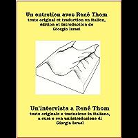 Un entretien avec René Thom (French Edition)
