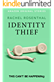 Identity Thief (This Can't Be Happening collection)