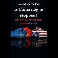 Is China nog te stoppen?: Hoe een virus de wereldorde verandert
