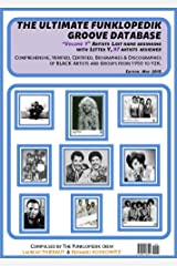 """THE ULTIMATE FUNKLOPEDIK GROOVE DATABASE: THE ULTIMATE FUNKLOPEDIK GROOVE DATABASE Volume """"Y"""", Artists Last Name Beginning by Letter """"Y"""", 97 Artists reviewed Kindle Edition"""