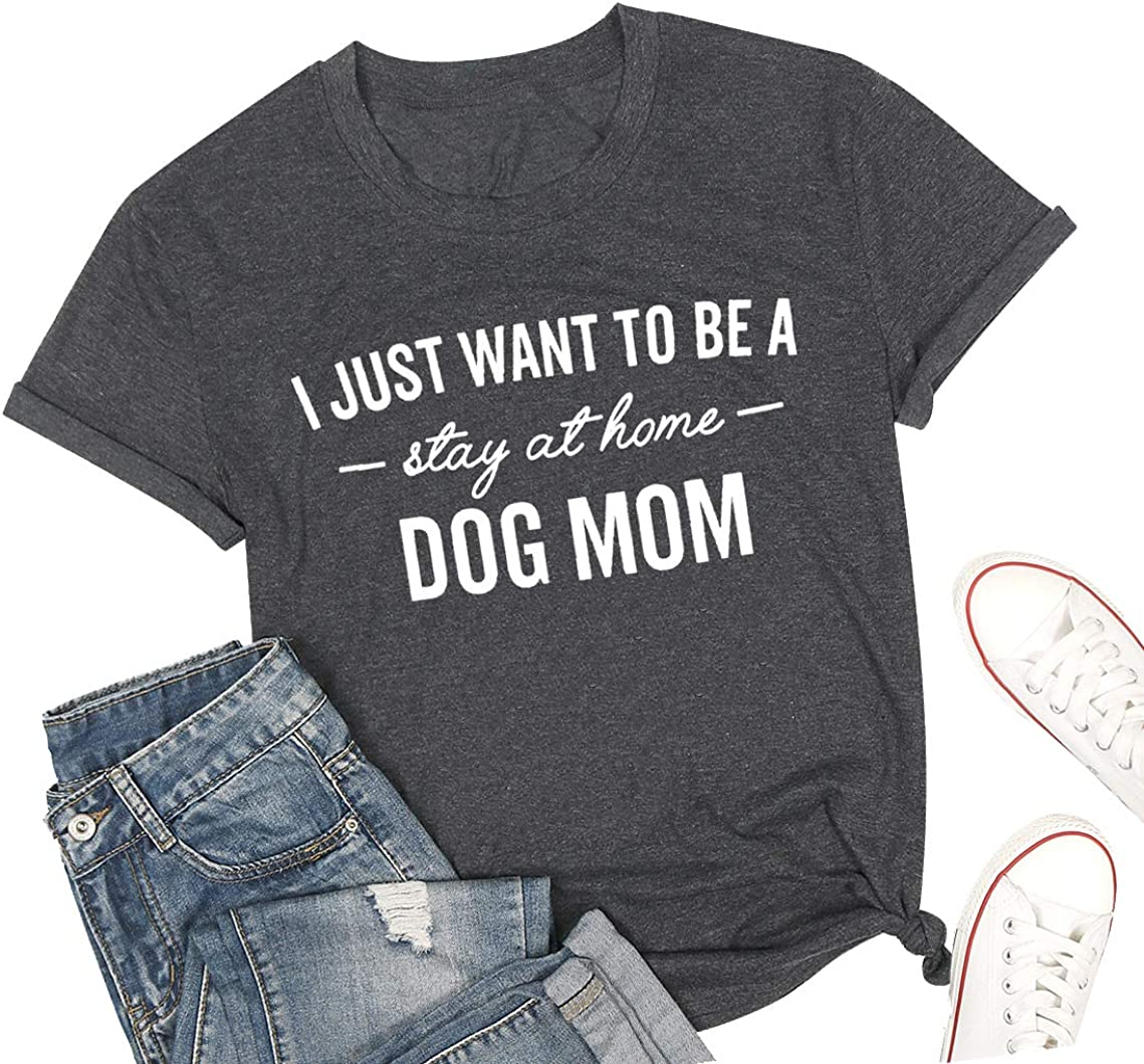 Dog Mom Shirt for Women Funny Stay at Home Dog Mom T Shirt Dog Lover Shirts Casual Letter Print Short Sleeve Tops