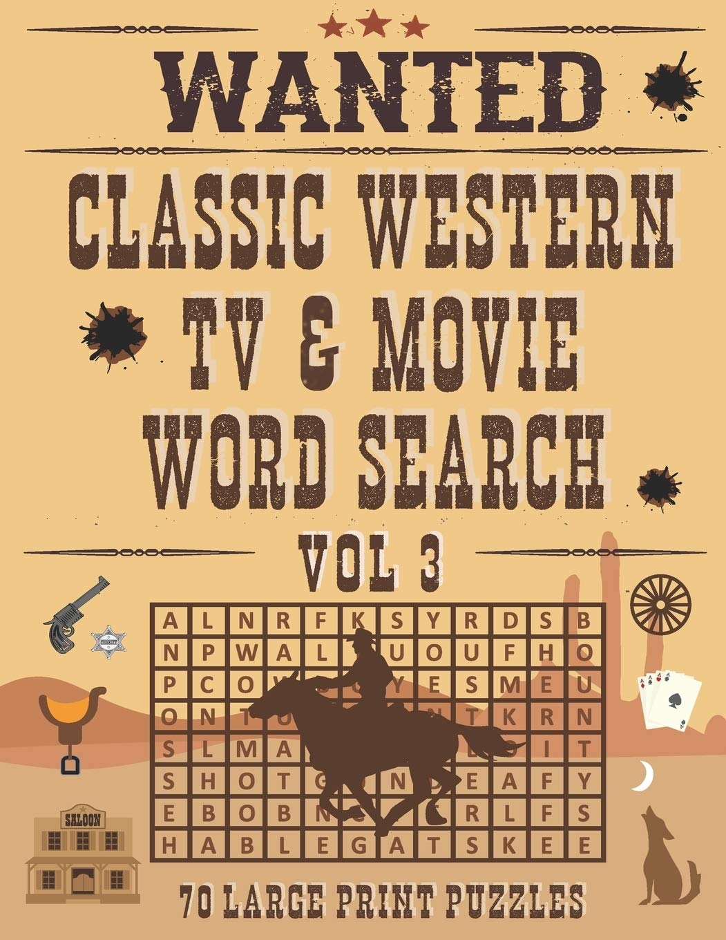 Classic Western TV & Movie Word Search, Volume 3, 70 Large Print Puzzles: TV Western Puzzle Book For Adults Who Love Old West Cowboy TV Shows & Movies